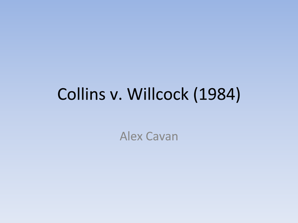 Preview of Collins v. Willcock (1984)