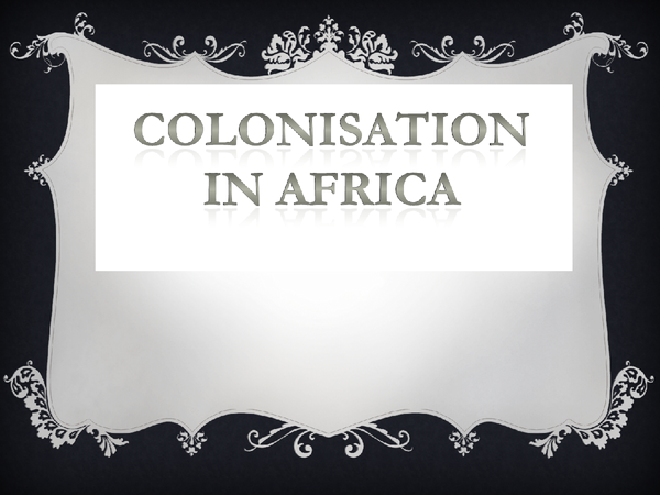 Preview of Colonisation in Africa; superpower geographies