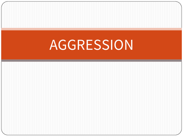 Preview of Complete Aggression Notes