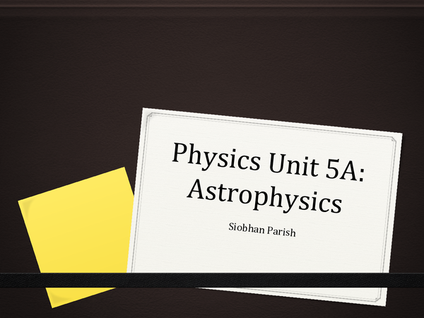 Preview of Complete PHYA5A revision powerpoint AQA Physics A A2 ASTROPHYSICS OPTION