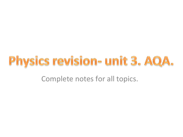 Preview of Complete Physics 3 (P3) notes.