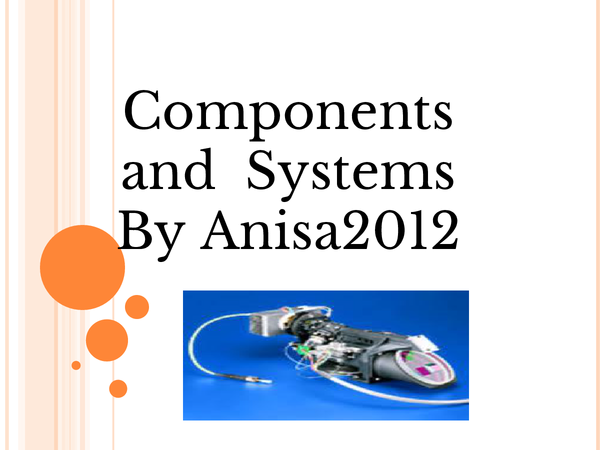 Preview of Components and  Systems