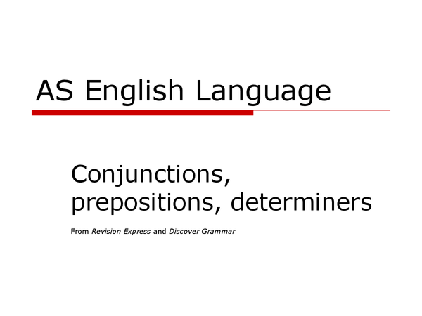 Preview of Conjunctions, prepositions, determiners