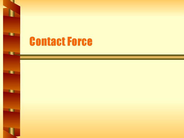 Preview of CONTACT FORCE