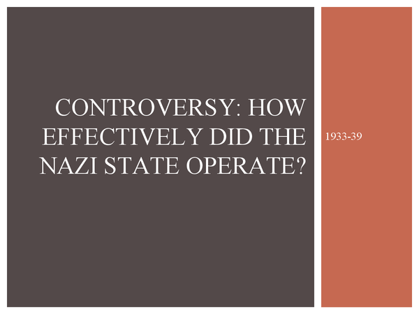 Preview of Controversy: Efficiency of the Nazi state