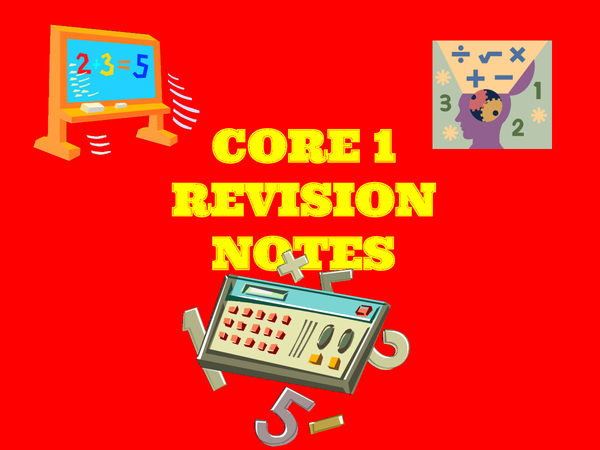 Preview of Core 1 Revision Notes