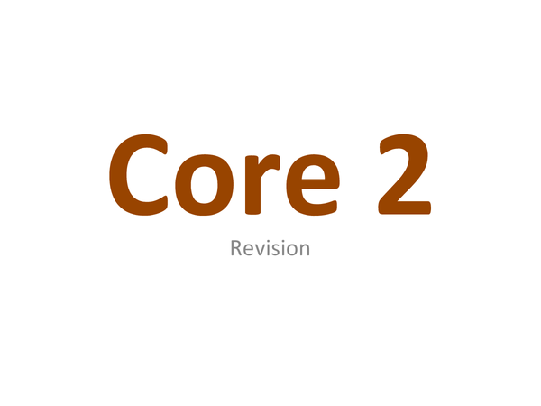 Preview of core 2 revision