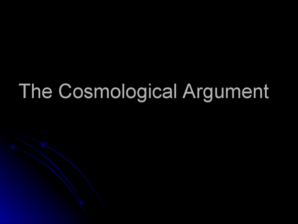 Preview of Cosmological Argument