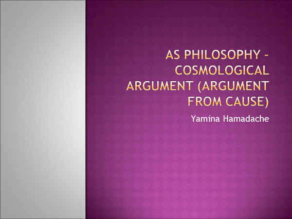 Preview of Cosmological Argument for Philosophy and Ethics AS (Compatible)