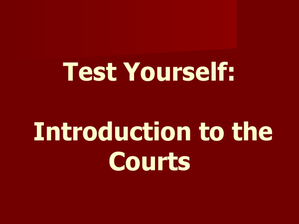 Preview of courts test