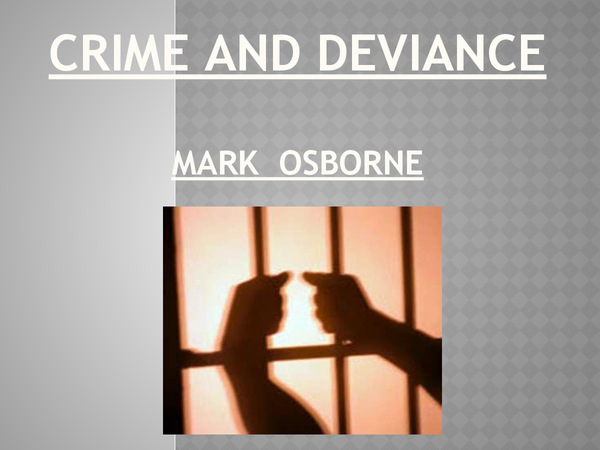 Preview of Crime and Deviance - an Introduction