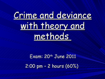 Preview of crime and deviance revision