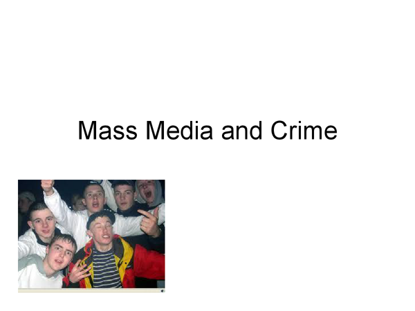 Preview of Crime and Media