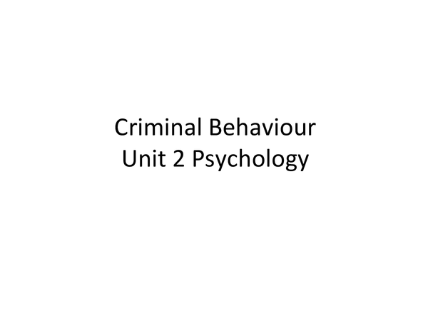 Preview of Criminal Behaviour and Perception Notes