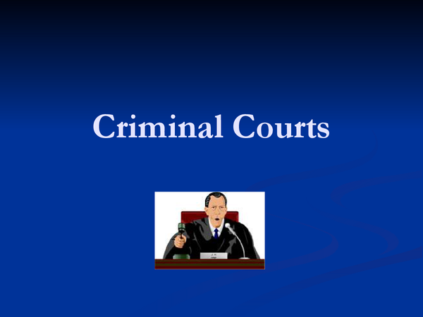 Preview of Criminal Courts