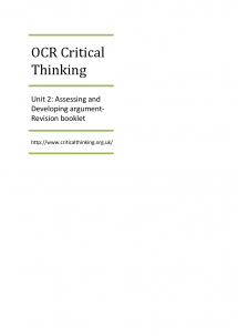 as critical thinking for ocr unit 1 section 2 Ocr as critical thinking unit 2: assessing & developing argument introduction section 1: analysis of argument getting started intermediate conclusions analogies identifying general principles other important terms section 2: evaluating arguments flaws in reasoning assessing strengths and weaknesses section 3: multiple-choice questions section 4 .