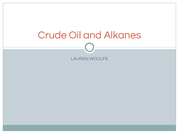 Preview of crude oil and alkanes