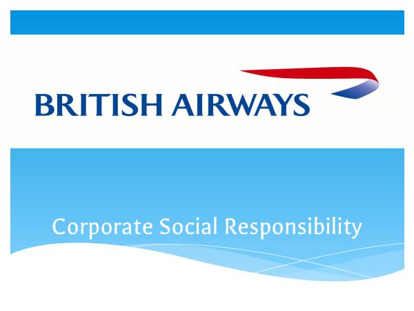 Preview of CSR powerpoint on British Airways