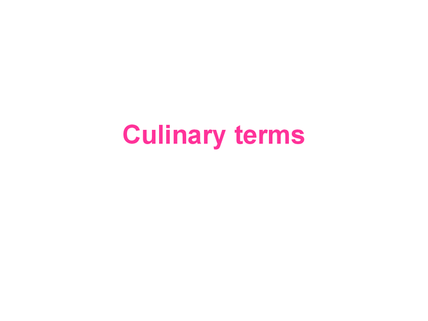 Preview of Culinary terms