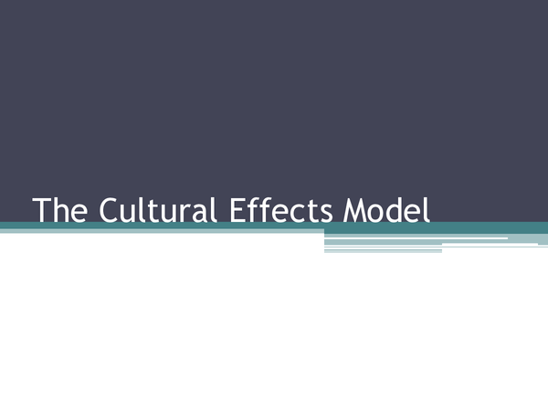 Preview of Cultural Effects Model
