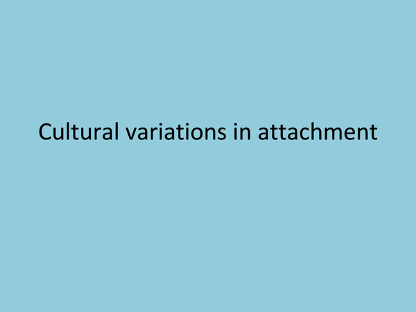 Preview of Cultural variations of attachment
