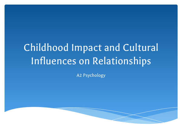 Preview of Culture and Childhood Impact on Relationships