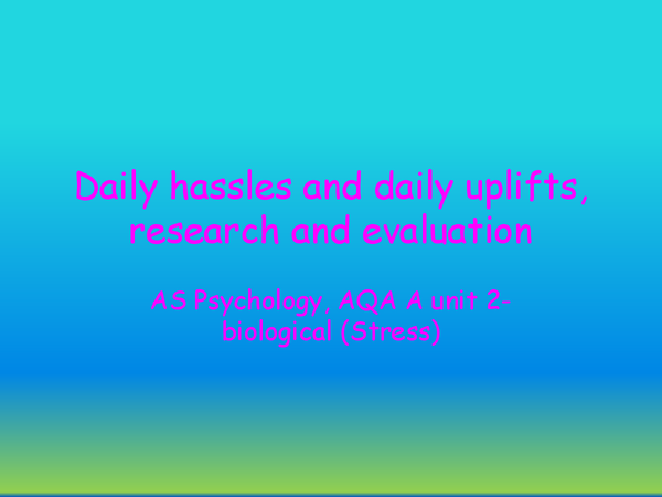 Preview of daily hassles, daily uplifts, research and evaluation