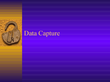 Preview of Data Capture