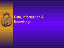 Preview of Data information knowledge