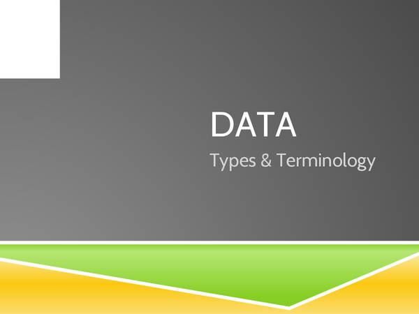 Preview of Data types and Terminology stuff