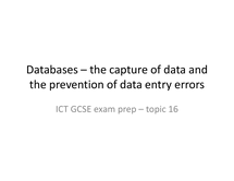 Preview of Databases Preventing Data Entry Errors Topic 16