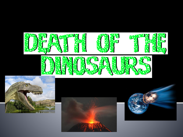 Preview of Death of the dinosaurs
