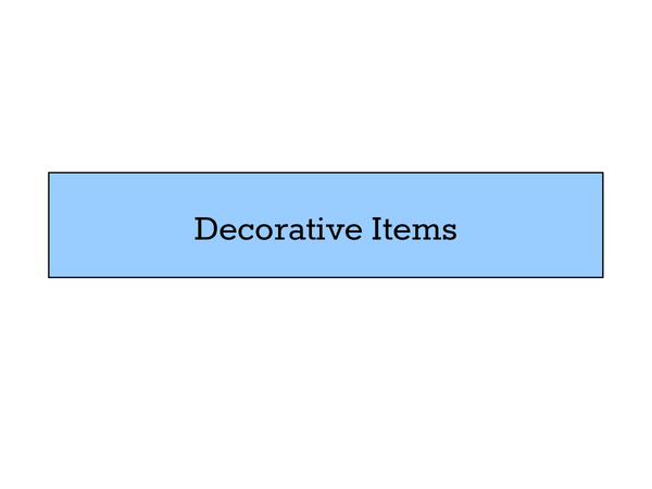 Preview of Decorative Items