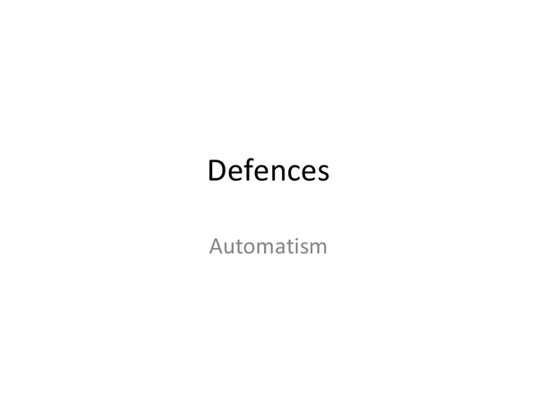 Preview of Defences- automatism