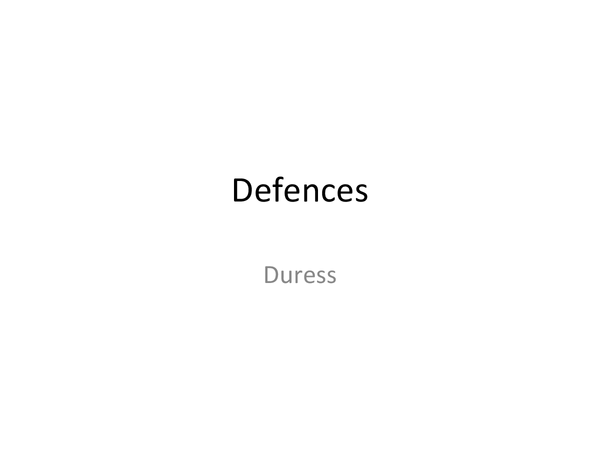 Preview of Defences- duress