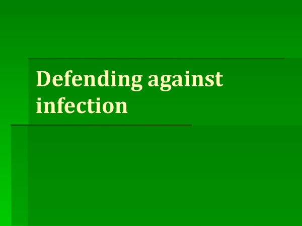 Preview of defending against infection