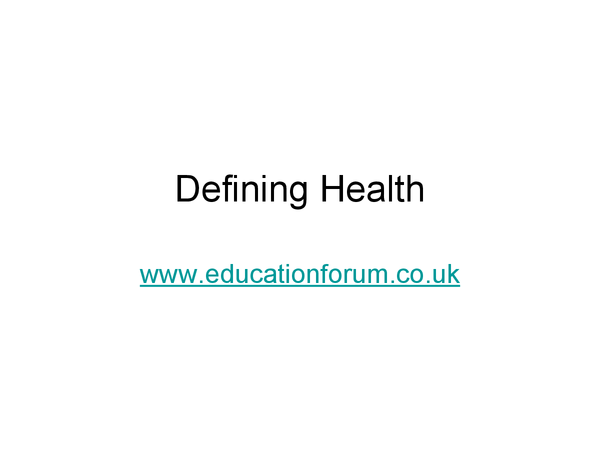 Preview of Defining Health