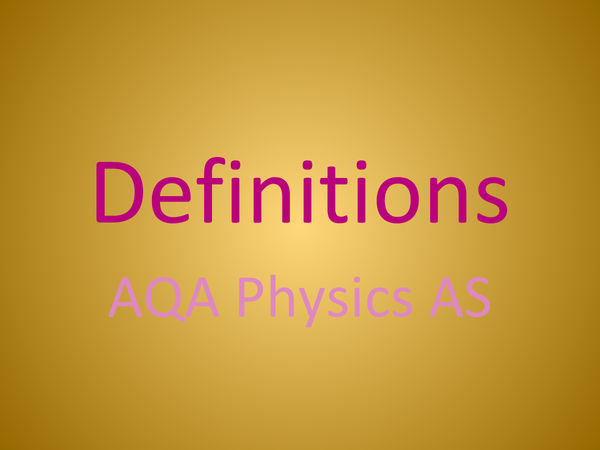 Preview of definitions: aqa physics as