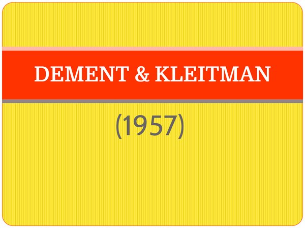 Preview of Dement & Kletiman (1957) - AS Core Study