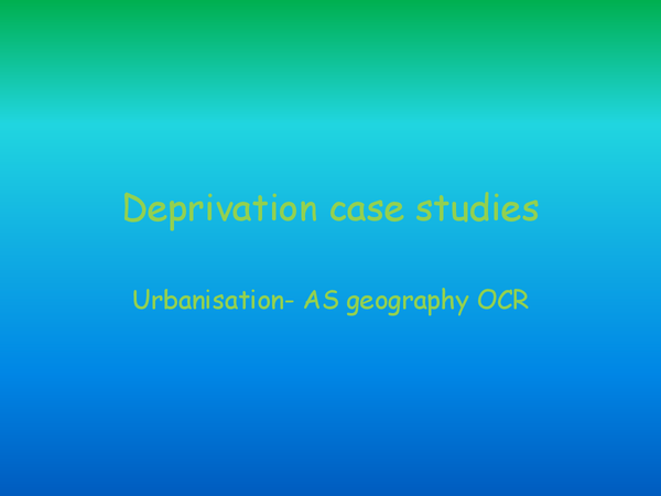 Preview of deprivation case studies