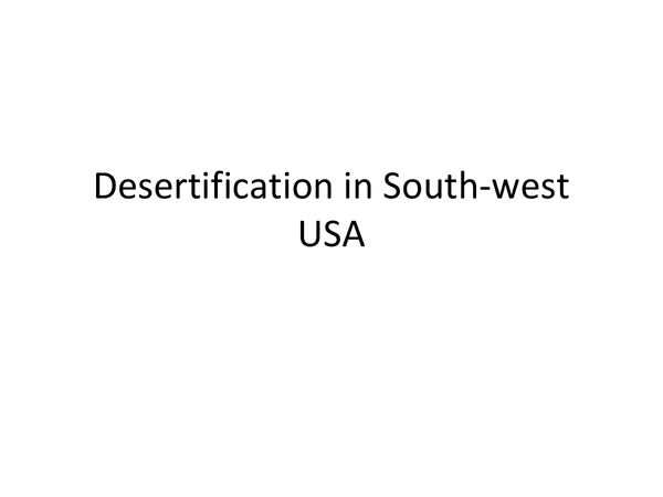 Preview of Desertification case study (SW USA) PP