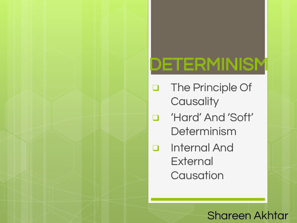 Preview of determinism