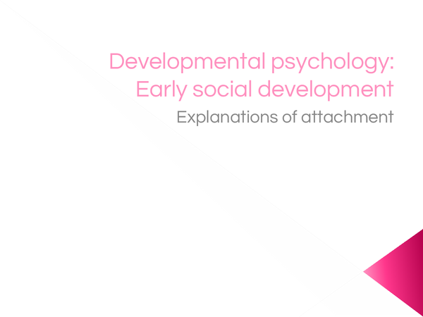 Preview of Developmental psychology - Attachment