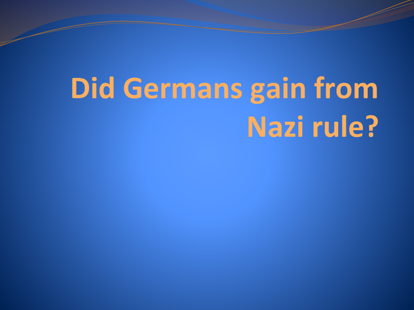 Preview of Did Germans Gain from Nazi Rule?