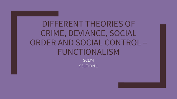 Preview of Different theories of crime, deviance, social order and social control – functionalism