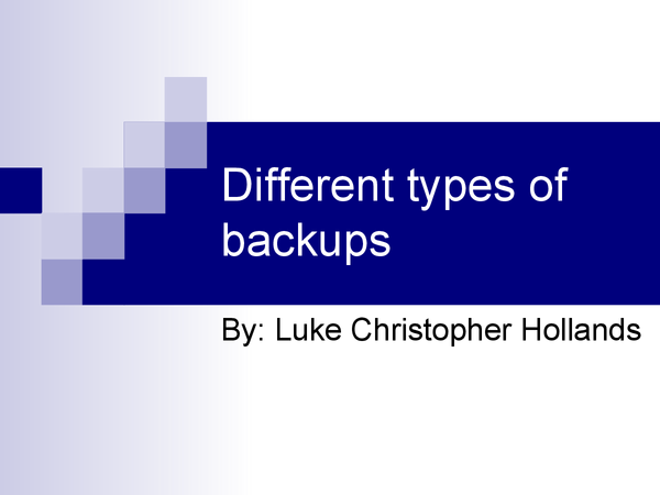 Preview of Different types of backups