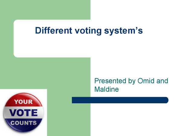 Preview of Different Voting Systems