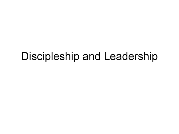 Preview of Discipleship and leadership