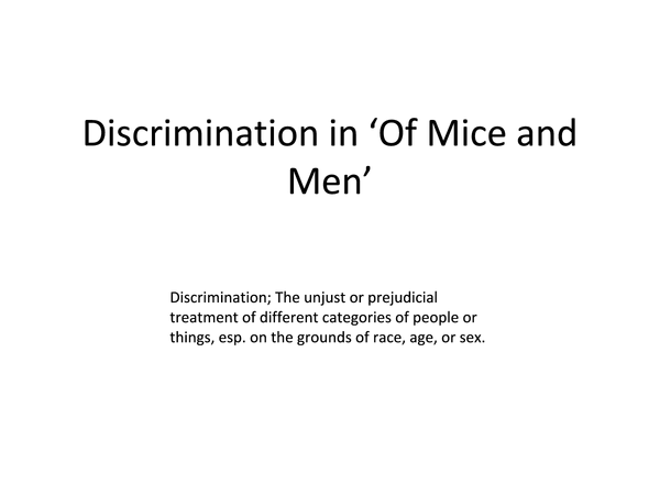 Of mice and men prejudice essay