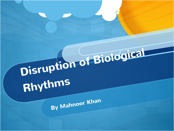 Preview of Distruption Of Biological Rhythms Powerpoint